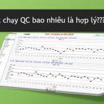 Tần suất chạy QC bao nhiêu là hợp lý?