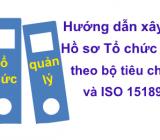 """Hướng dẫn xây dựng hồ sơ """"Tổ chức quản lý"""" theo bộ tiêu chí 2429 và ISO 15189:2012"""