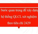 8 bước quan trọng để xây dựng hệ thống QLCL xét nghiệm theo tiêu chí 2429