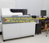 Những ưu nhược điểm của máy xét nghiệm sinh hóa tự động AU480