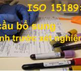 Yêu cầu bổ sung về quy trình trước xét nghiệm theo ISO 15189:2012