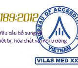 Yêu cầu bổ sung về thiết bị, hóa chất và môi trường theo ISO 15189:2012